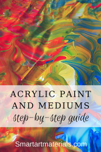 Quick overview of step-by-step work with Acrylic Paint and Mediums from Smart Art Materials