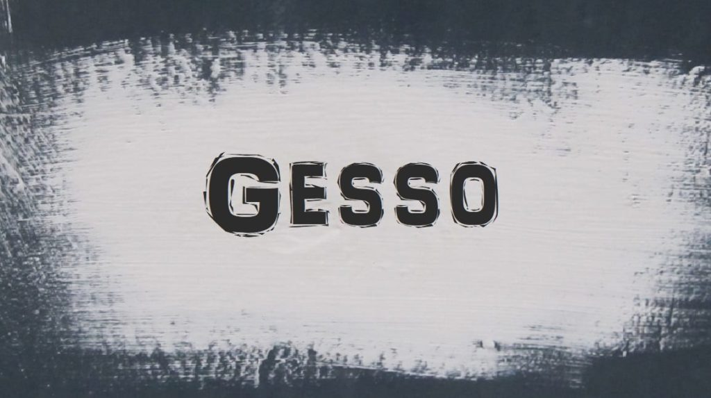 Acrylic Gesso and Why You Need to Use It