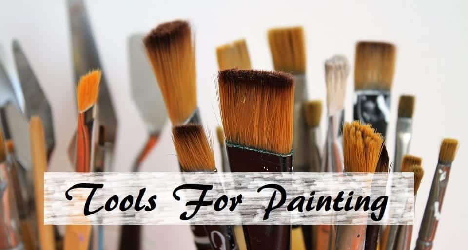 Tools for Painting - Brushes, Knives, and More
