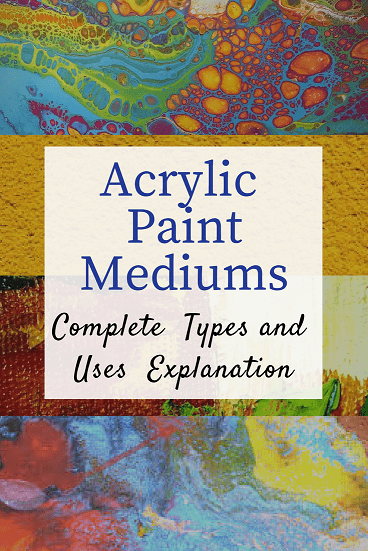 The most detailed explanation of Acrylic Paint Mediums types, differences, and uses from Smart Art Materials. No more confusion what and when to use.
