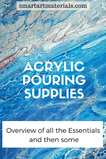 acrylic paint pouring supplies essentials and fancy add ons
