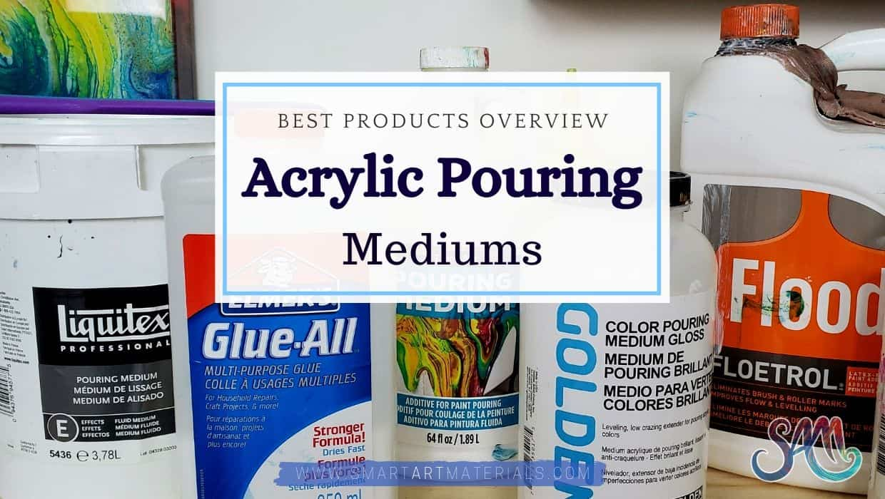 Acrylic Pouring Medium Top Brands In 2020 Smart Art Materials