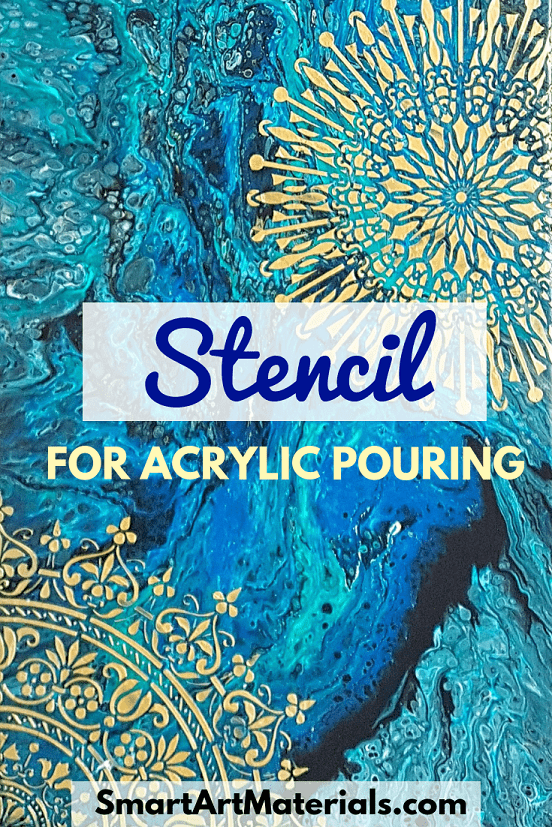 Stencil for Acrylic Pouring - Two Ways to Use + DIY Stencil – Smart